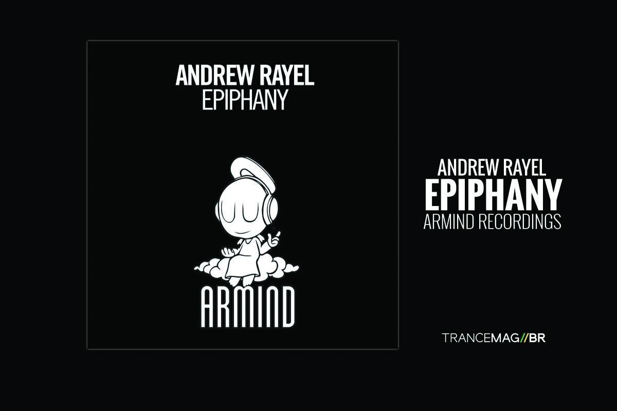 "Andrew Rayel e o lançamento de seu 3° single ""Epiphany"""