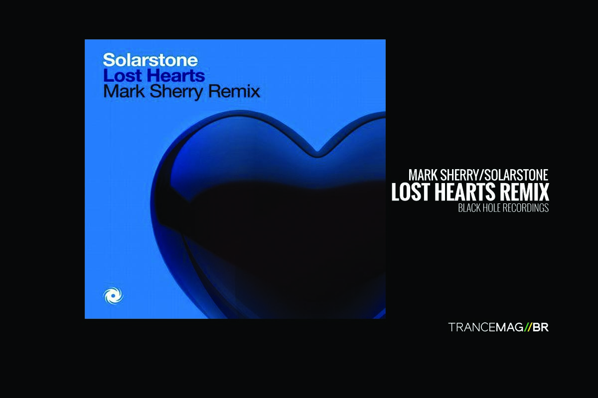 "Mark Sherry e seu remix para ""Lost Hearts"" de Solarstone"