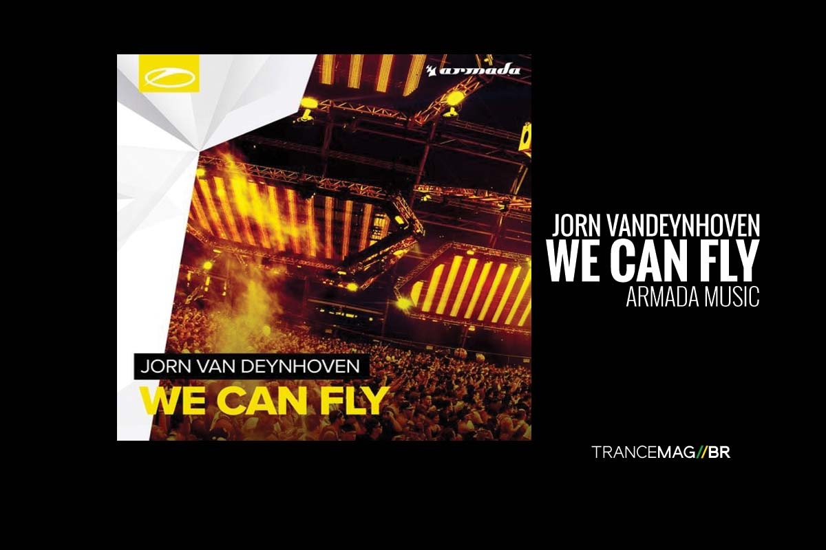 "Jorn van Deynhoven e o seu novo single ""We Can Fly"""