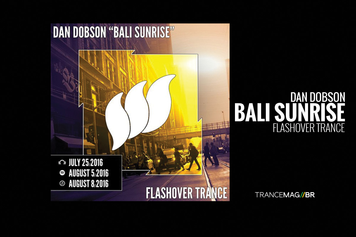 """Bali Sunrise"" todo o charme da música trance na track de Dan Dobson"
