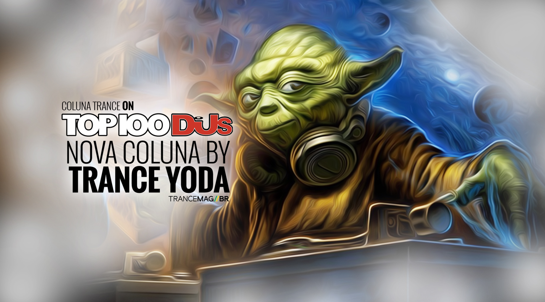 "#OPINIÃO – COLUNA TRANCE//ON 002 BY TRANCE YODA – Vote no trance e grite bem alto. ""WE ARE THE CHAMPIONS"""