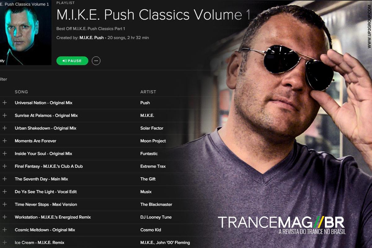 M.I.K.E. Push Classics Vol. 01  Playlist Spotify de grandes clássicos!