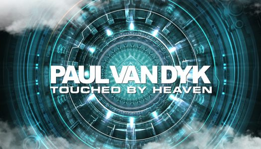 """Paul Van Dyk – Touched by Heaven"" O gênio voltou."