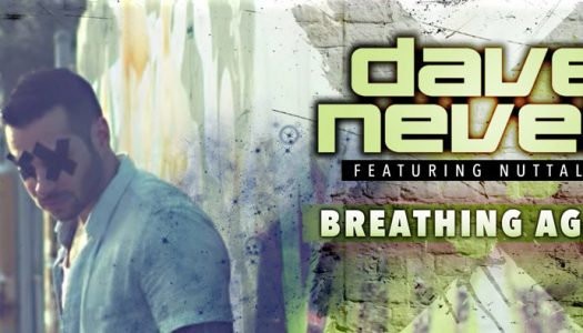 Lançamento Dave Neven feat. Nuttalya – Breathing Again