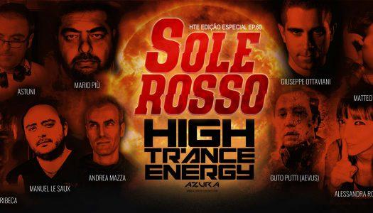 "High Trance Energy ep.060 ""SOLE ROSSO ITALIAN EDITION"" 10 de Junho"
