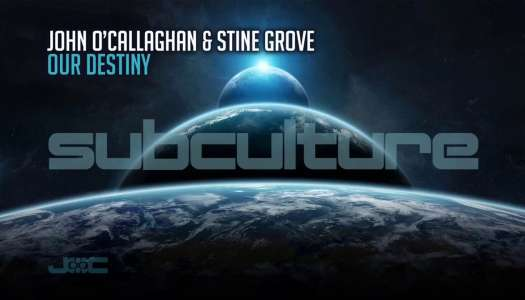 JOHN O'CALLAGHAN & STINE GROVE – OUR DESTINY (Lançamento)