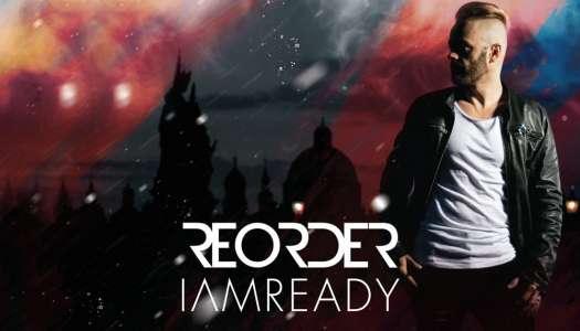 "ReOrder lança seu primeiro álbum ""IAMREADY"""