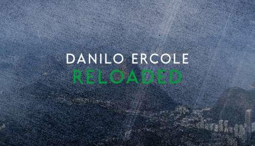 Reloaded – Uma excelente compilação de Danilo Ercole lançada pela Vasilek Records.