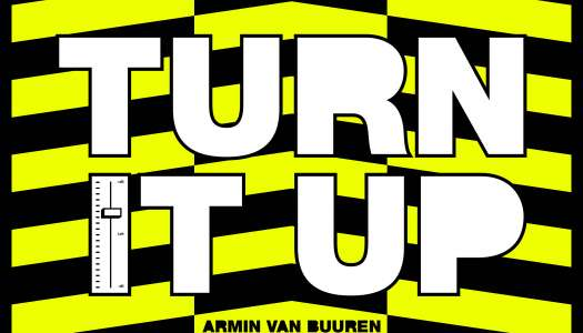 ARMIN VAN BUUREN – TURN IT UP (Lançamento) Armada Music