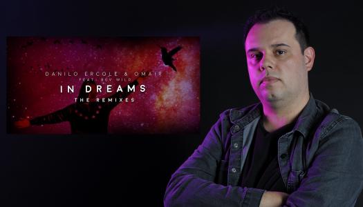 Danilo Ercole recebe belos remixes de sua track In Dreams.