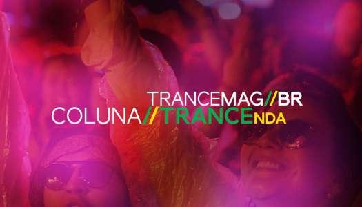 #Opinião – TRANCEnda 001 – O gesto inevitável do trance