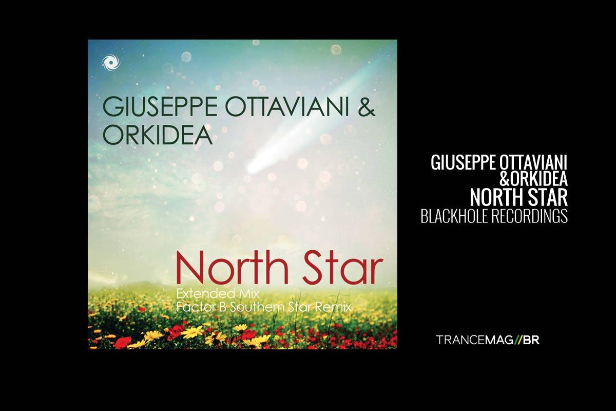 Giuseppe Ottaviani & Orkidea – North Star, um clássico para o futuro.