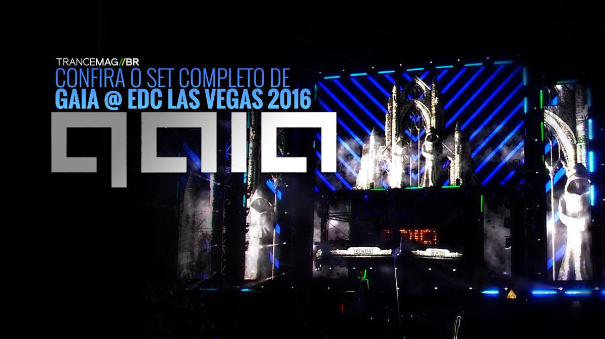 GAIA (Set Completo) @ EDC Las Vegas 2016