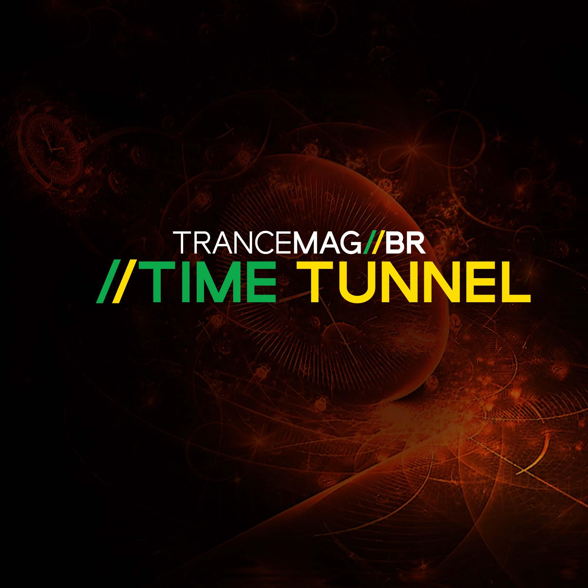 #TimeTunnel – 3 Produtores que você nem sabia que vieram do Trance.
