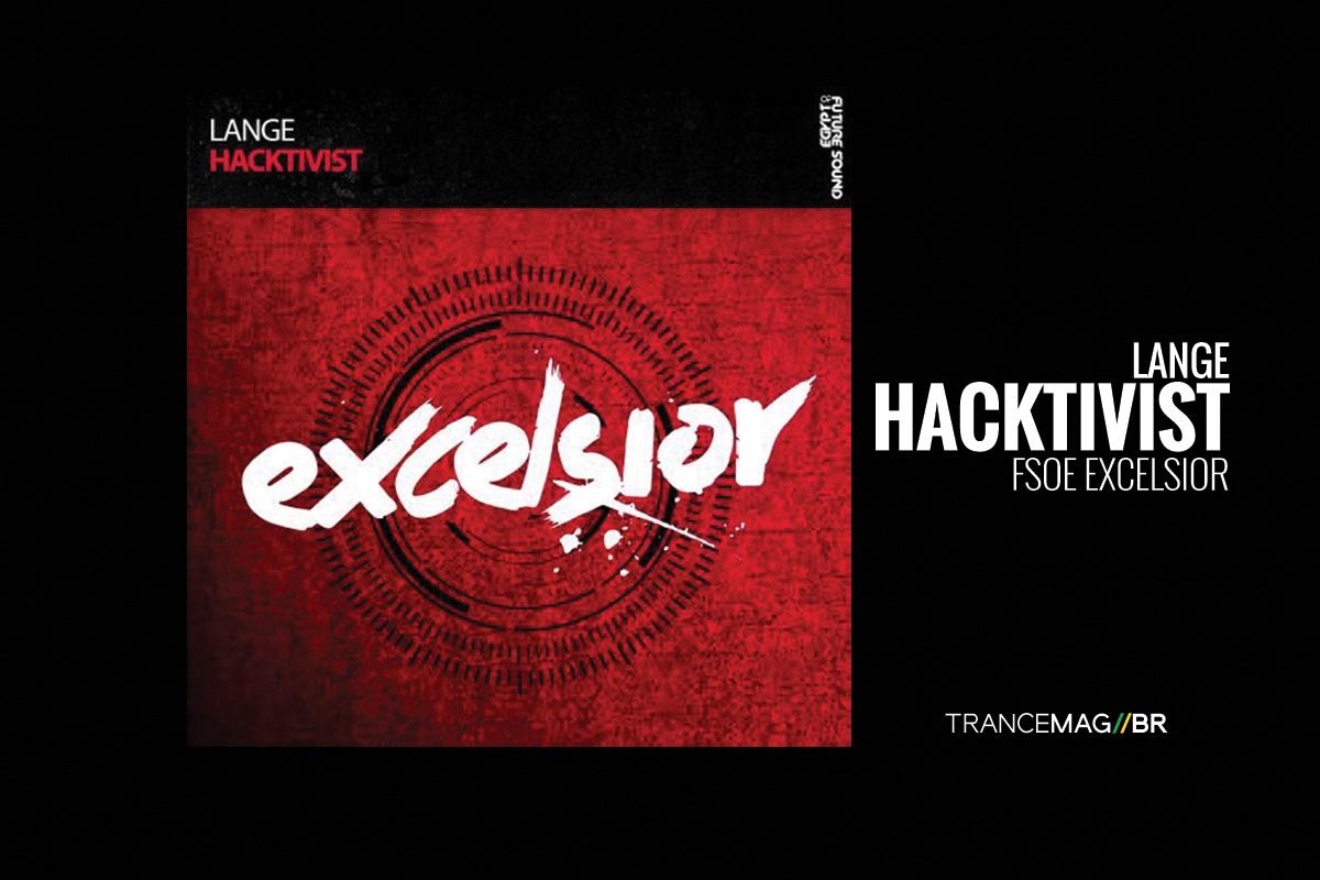 "Lange faz sua estreia pela label FSOE Excelsior com a faixa ""Hacktivist"""