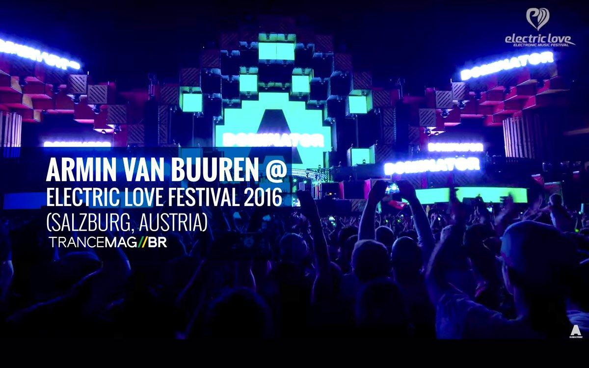 ELETRIZANTE!! Armin Van Buuren @ Electric Love Festival 2016 (Set Completo)