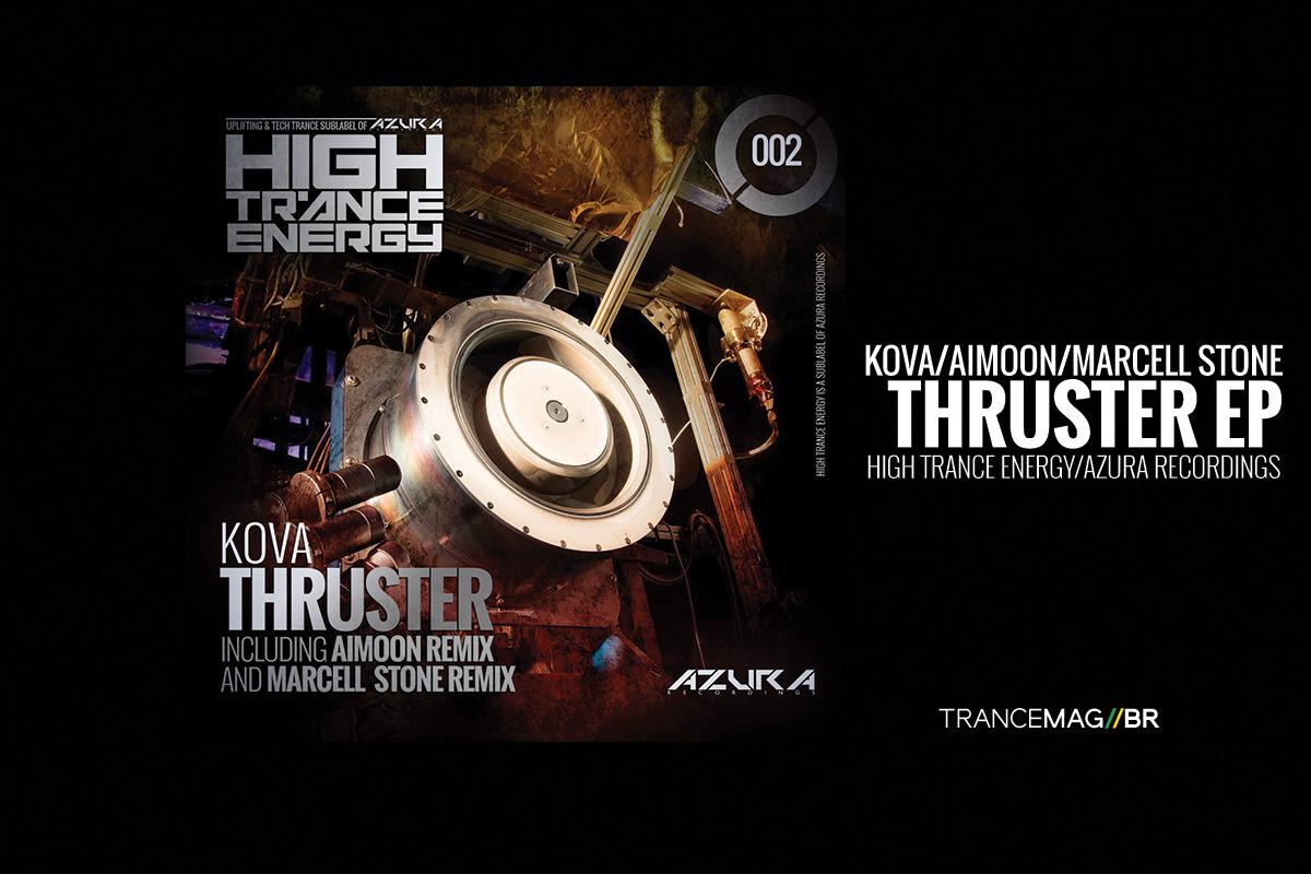 "Azura – High Trance Energy apresenta  ""Kova – Thruster"" com remix de Aimoon e Marcell Stone"