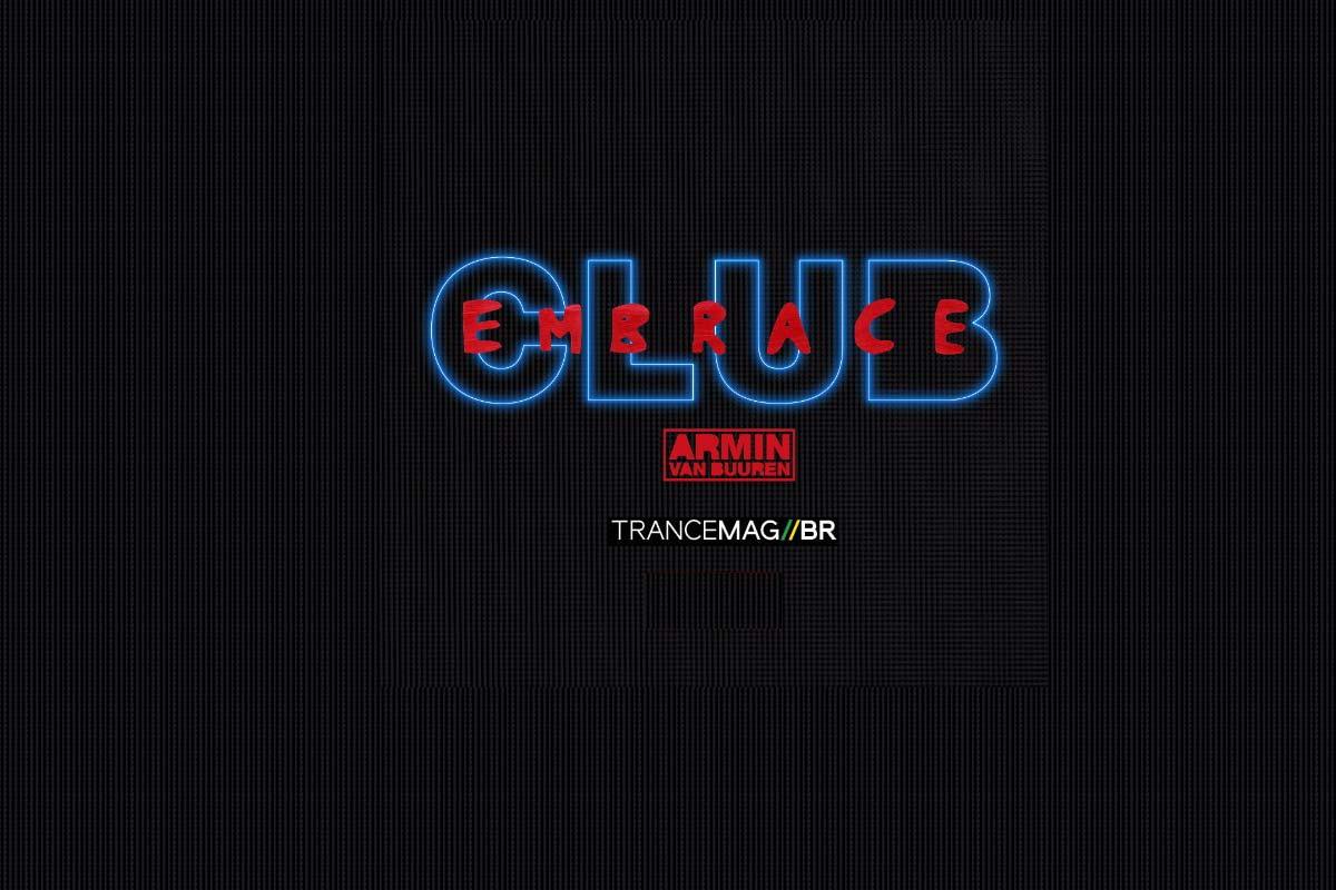 "Reserve já sua cópia de ""CLUB EMBRACE"" com remixes dos maiores sucessos de Armin Van Buuren"
