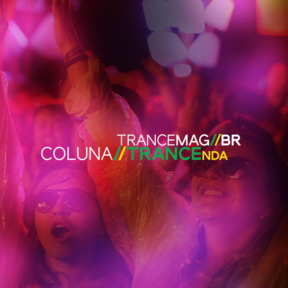 #Opinião – TRANCEnda 004 – Gaia