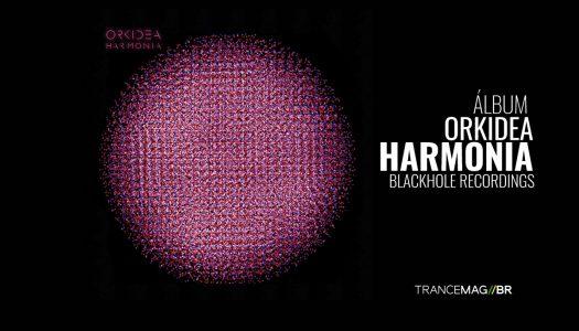 ORKIDEA Apresenta o álbum Harmonia (DELUXE)