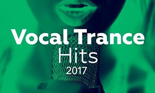 Vocal Trance Hits 2017 (Armada Music)