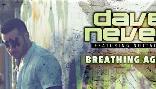 Lançamento Dave Neven feat. Nuttalya – Breathing Again