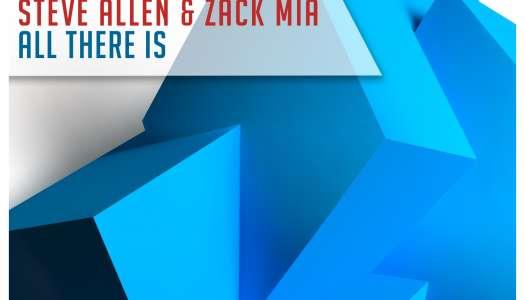 Steve Allen & Zack Mia – All There Is (Grotesque Fusion) Lançamento