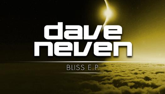 DAVE NEVEN – BLISS E.P. (Coldharbour Recordings) Lançamento