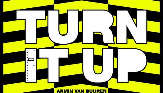 ARMIN VAN BUUREN – TURN IT UP (Lançamento) Armada Music