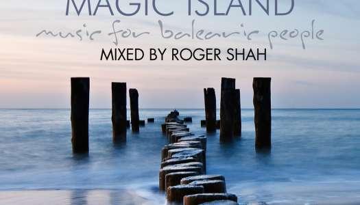 Roger Shah – Magic Island – Music For Balearic People Vol. 10