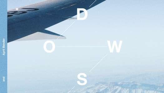 BT & April Bender – Windows – Inc. Omnia, Sean Darin and Steve 'Silk' Hurley remixes