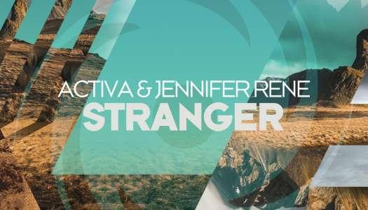 Activa & Jennifer Rene – Stranger